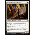 Fidèle du Dieu-Pharaon /God-Pharaoh's Faithful