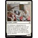 Servants obéissants / Dutiful Servants - Foil