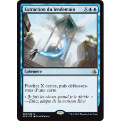 Extraction du lendemain / Pull from Tomorrow