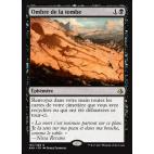 Ombre de la tombe / Shadow of the Grave