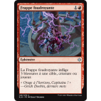 Frappe foudroyante  / Lightning Strike