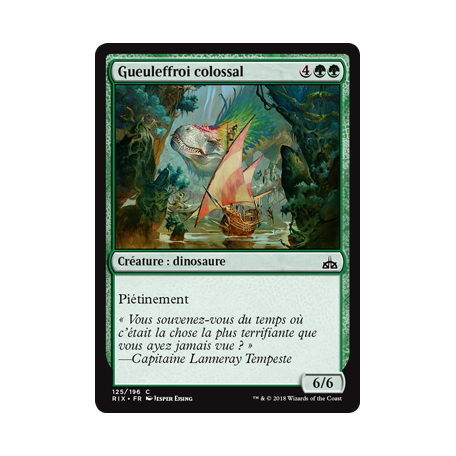 Gueuleffroi colossal / Colossal Dreadmaw