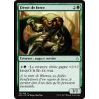 Dévot de force / Devotee of Strength