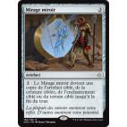 Mirage miroir / Mirage Mirror