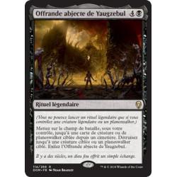 Offrande abjecte de Yaugzebul / Yawgmoth's Vile Offering