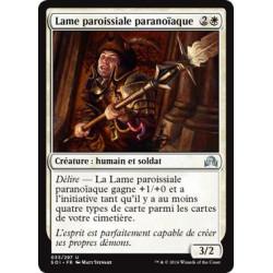 Lame paroissiale paranoïaque / Paranoid Parish-Blade