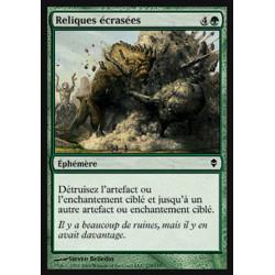 Reliques écrasées / Relic Crush