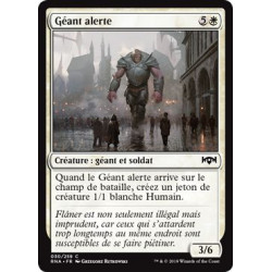 Géant alerte / Watchful Giant