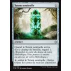 Totem sentinelle / Sentinel Totem