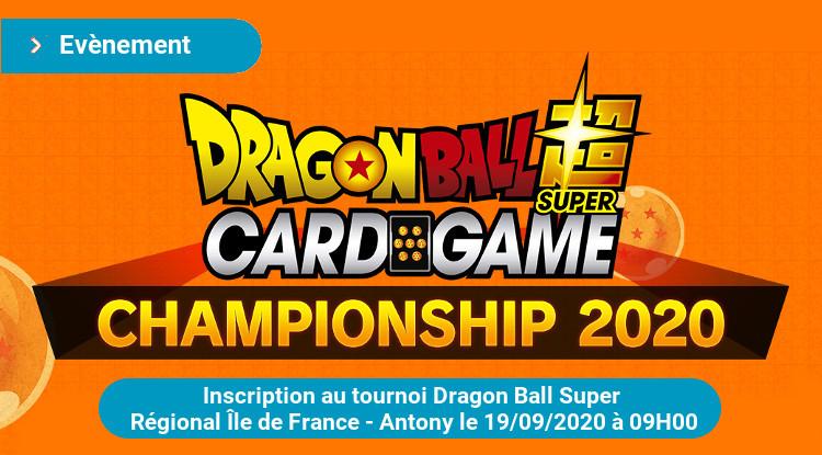 Tournoi Dragon Ball Super Championship Régionale IDF organisé par GOUPIYA le 19/09/2020 à 9h sur ANTONY (92)